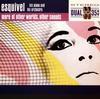 Juan Garcia Esquivel - More of Other Worlds, Other Sounds -  FLAC 192kHz/24bit Download
