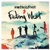 Switchfoot - Fading West -  FLAC 44kHz/24bit Download