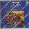 Dragon, Capitol Symphony Orchestra and Hollywood Bowl Symphony Orchestra - A Treasury Of Folk Melody Vol. 2 European -  Sealed Out-of-Print Vinyl Record
