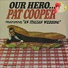 Pat Cooper - Our Hero -  Sealed Out-of-Print Vinyl Record