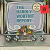 Chip Taylor, Dennis Wholey - The Hardly Worthit Report -  Sealed Out-of-Print Vinyl Record