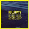 Hollydays - Hollywood Bizarre (Single) -  FLAC 44kHz/24bit Download