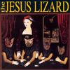 The Jesus Lizard - Liar -  Vinyl Record