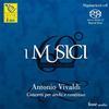 I Musici - Antonio Vivaldi: Concerti per archi e continuo -  Hybrid Stereo SACD