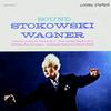 Stokowski And Wagner, Symphony Of The Air Chorus - The Sound Of Stokowski And Wagner -  200 Gram Vinyl Record