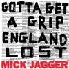 Mick Jagger - Gotta Get A Grip/England Lost -  180 Gram Vinyl Record