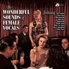 Various Artists - The Wonderful Sounds of Female Vocals -  Hybrid Stereo SACD