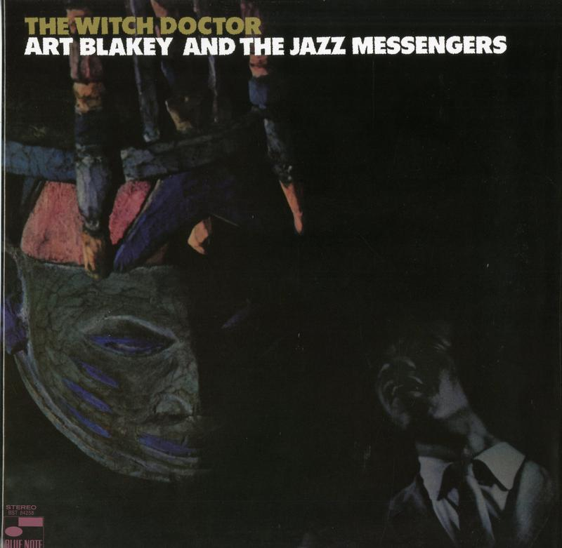 Art Blakey & The Jazz Messengers - The Witch Doctor