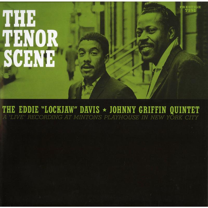 Eddie 'Lockjaw' Davis & Johnny Griffin Quintet - The Tenor Scene
