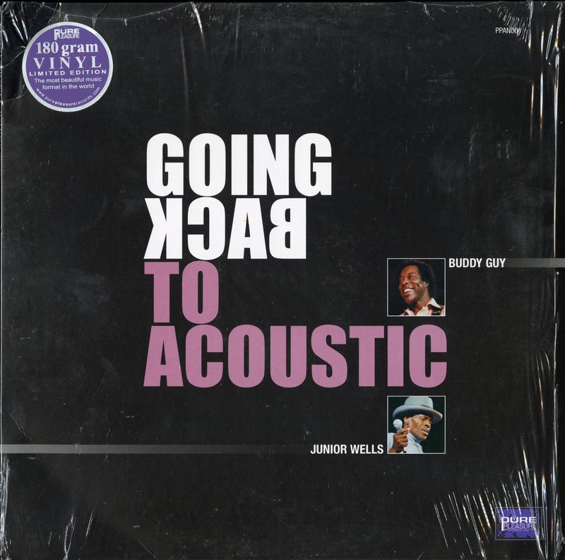 Buddy Guy & Junior Wells - Going Back to Acoustic