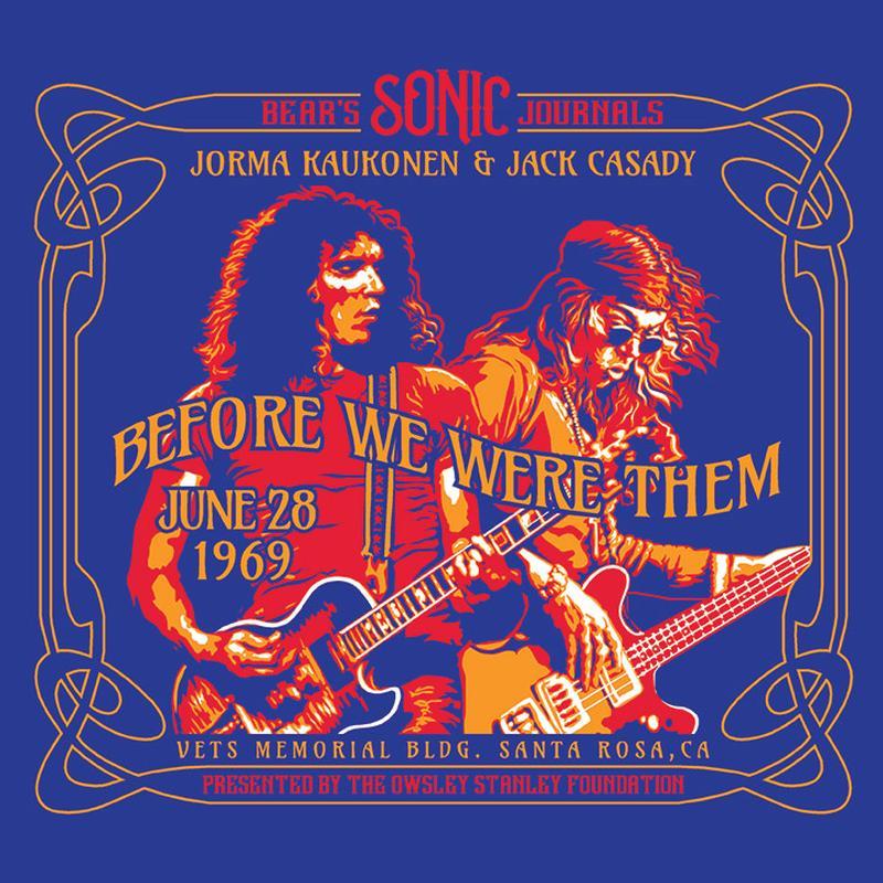 Jorma Kaukonen & Jack Casady - Bear's Sonic Journals: Before We Were Them (Veterans Memorial Building, June 28, 1969)